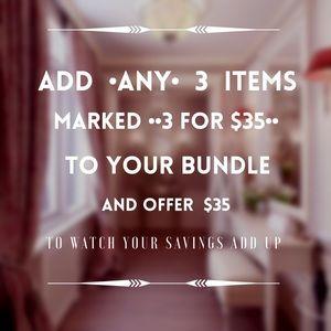 3 for $35 Bundle Description